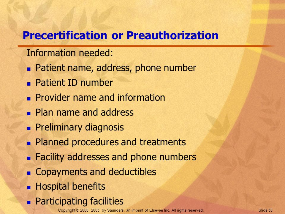 Precertification or Preauthorization