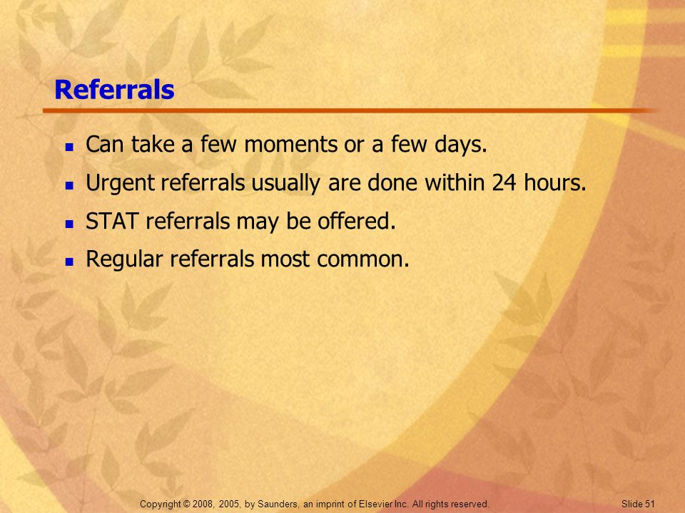 Referrals Can take a few moments or a few days.