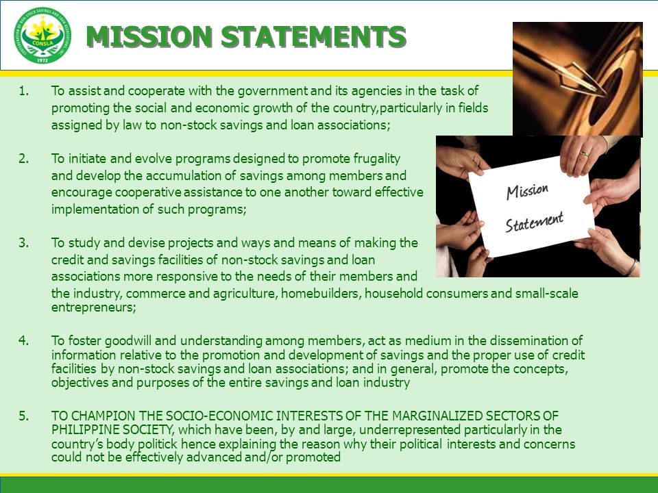 MISSION STATEMENTS To assist and cooperate with the government and its agencies in the task of.