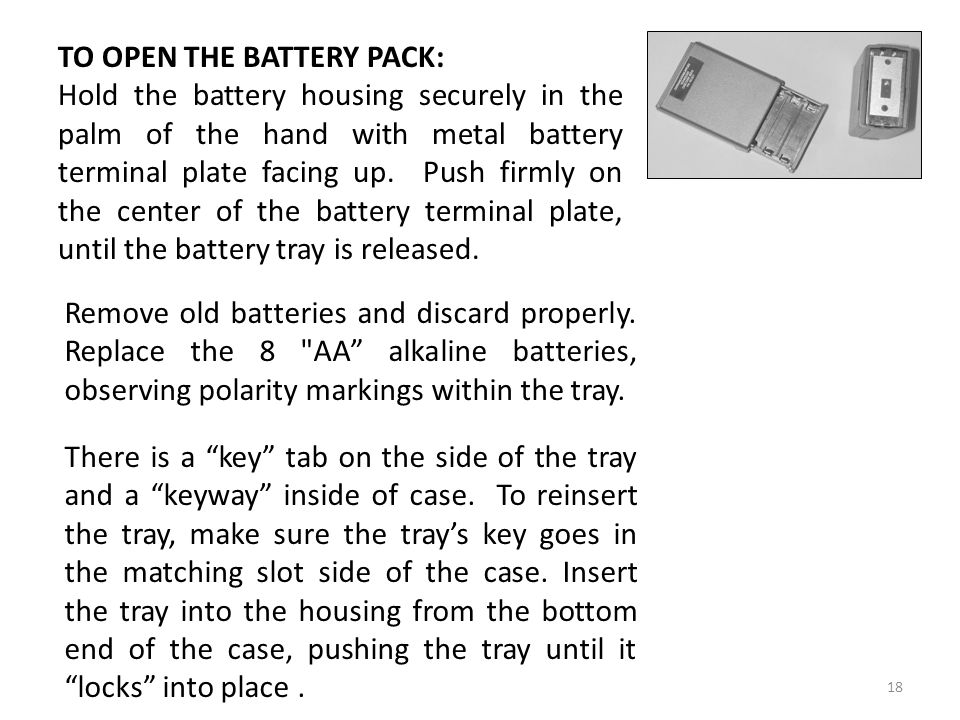 TO OPEN THE BATTERY PACK: