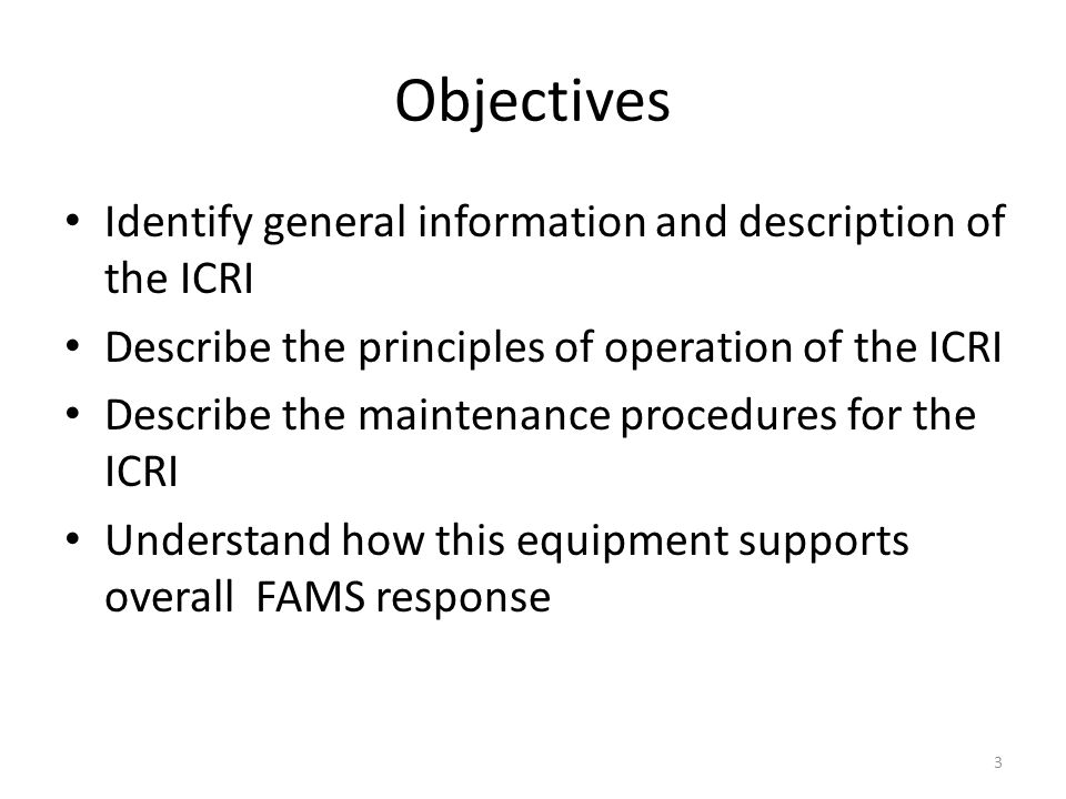 Objectives Identify general information and description of the ICRI