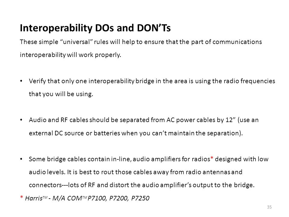 Interoperability DOs and DON'Ts