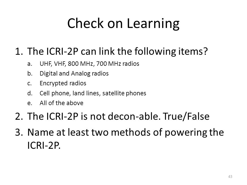 Check on Learning The ICRI-2P can link the following items