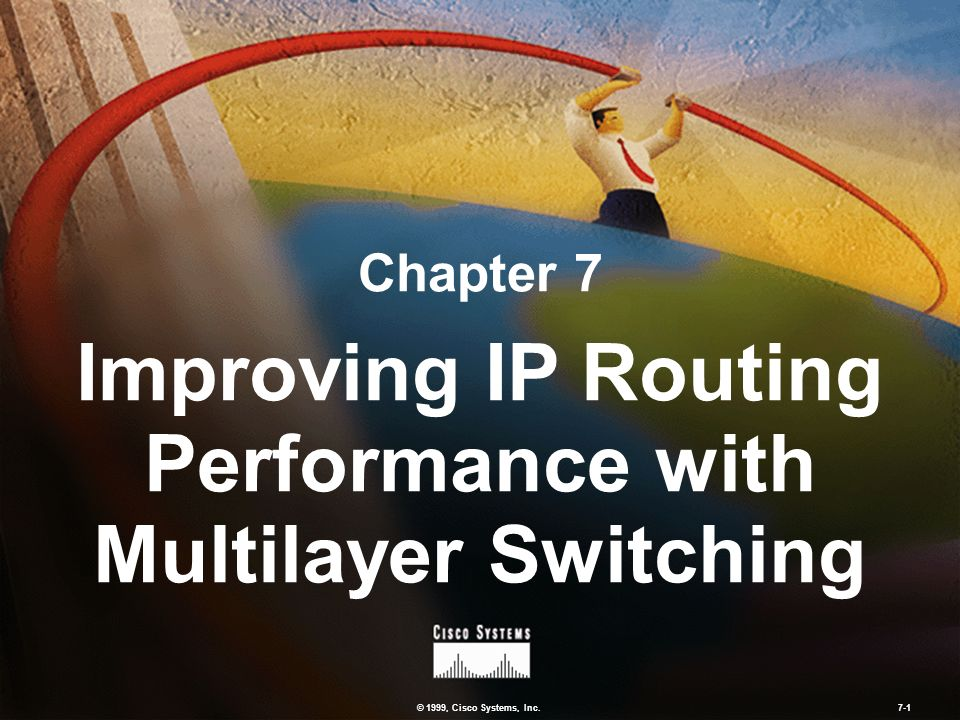 Improving IP Routing Performance with Multilayer Switching
