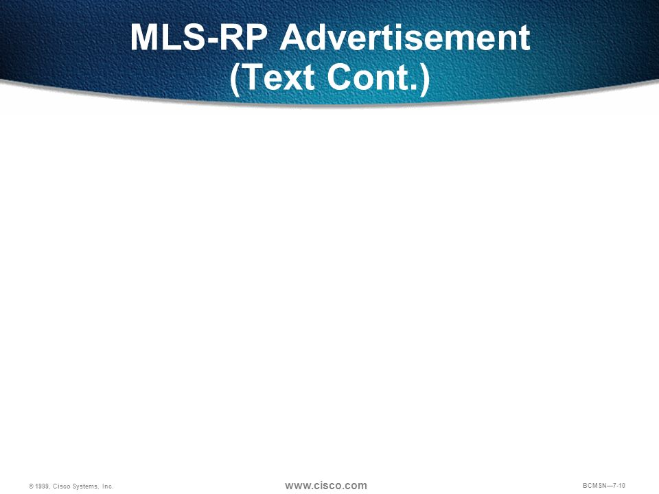 MLS-RP Advertisement (Text Cont.)