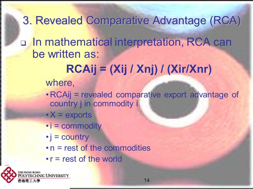3. Revealed Comparative Advantage (RCA)