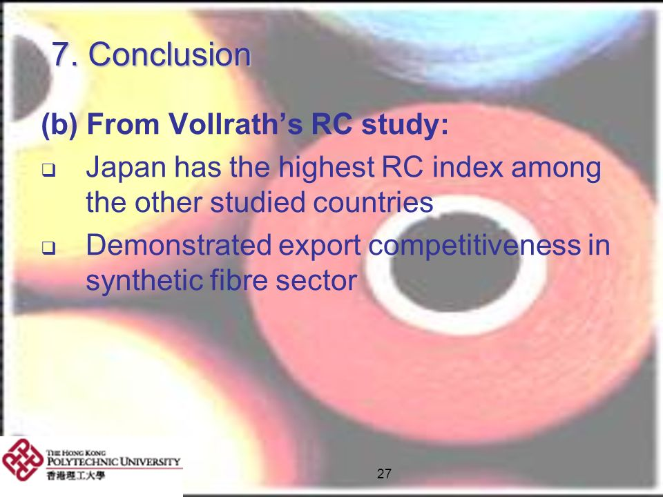 7. Conclusion (b) From Vollrath's RC study: