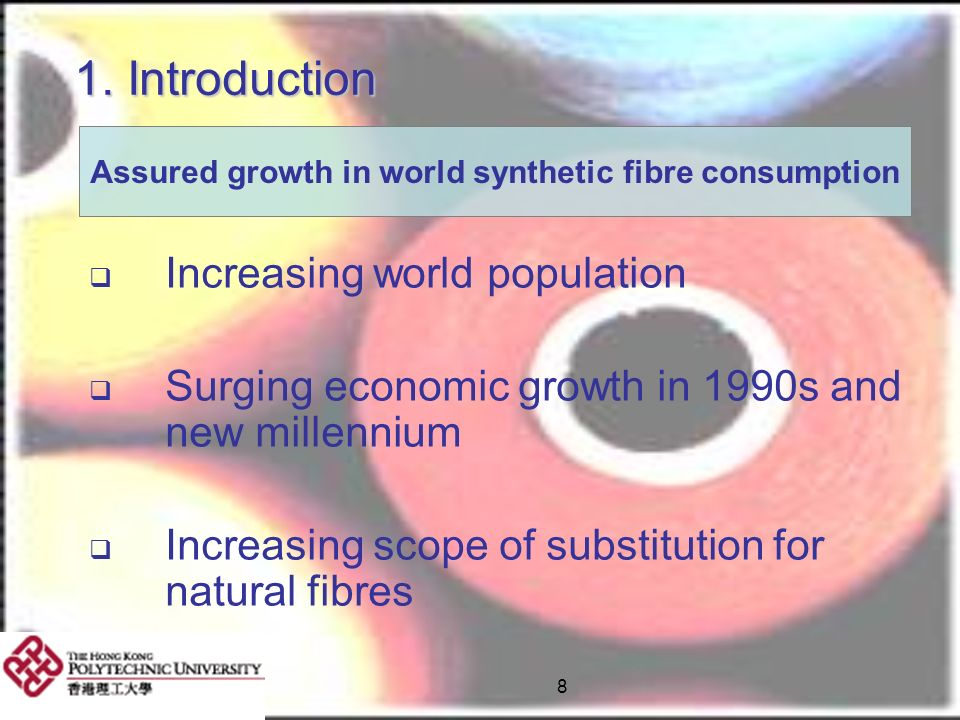 Assured growth in world synthetic fibre consumption