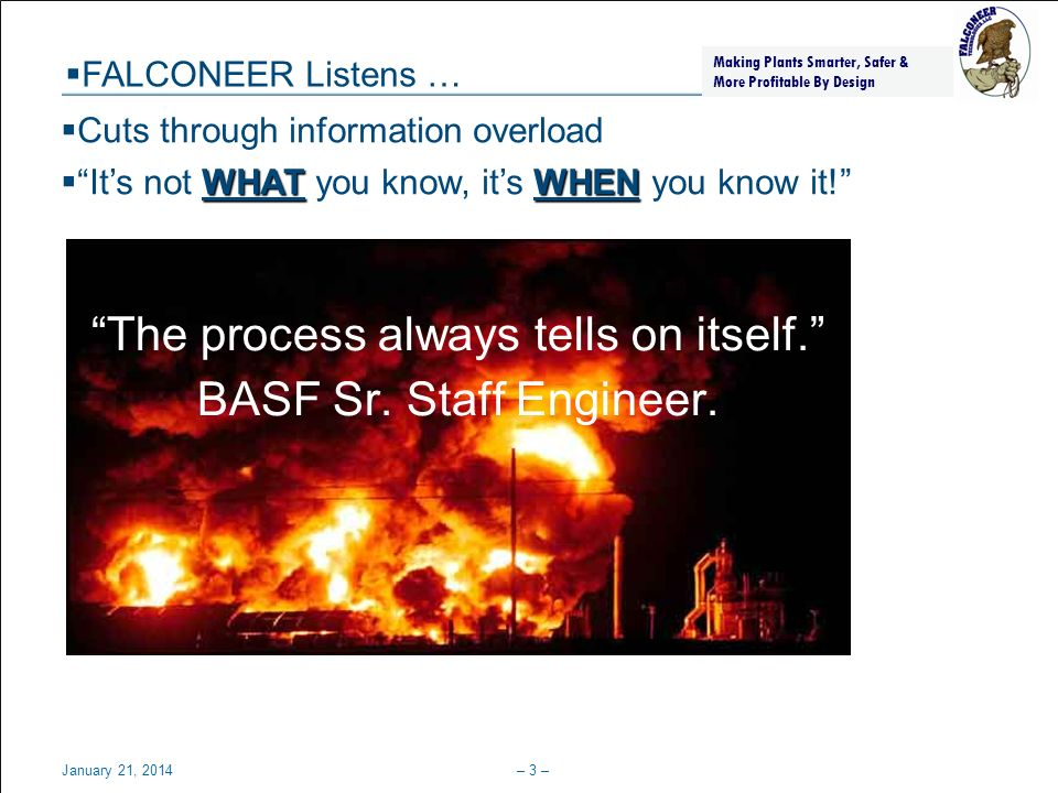 The process always tells on itself. BASF Sr. Staff Engineer.