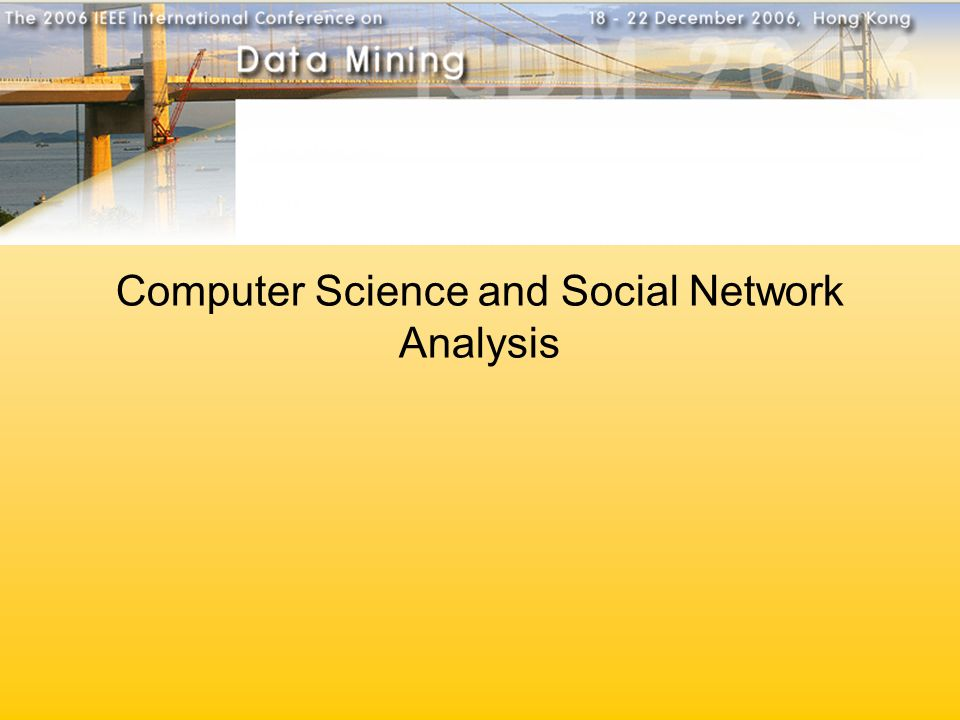 Computer Science and Social Network Analysis