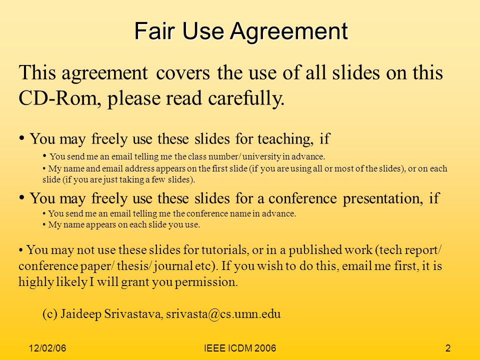 Fair Use Agreement This agreement covers the use of all slides on this CD-Rom, please read carefully.
