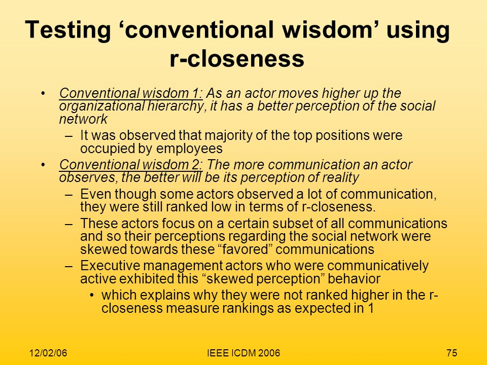 Testing 'conventional wisdom' using r-closeness