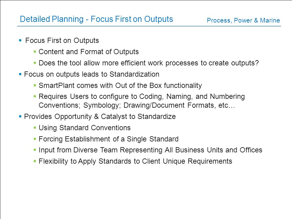 Detailed Planning - Focus First on Outputs