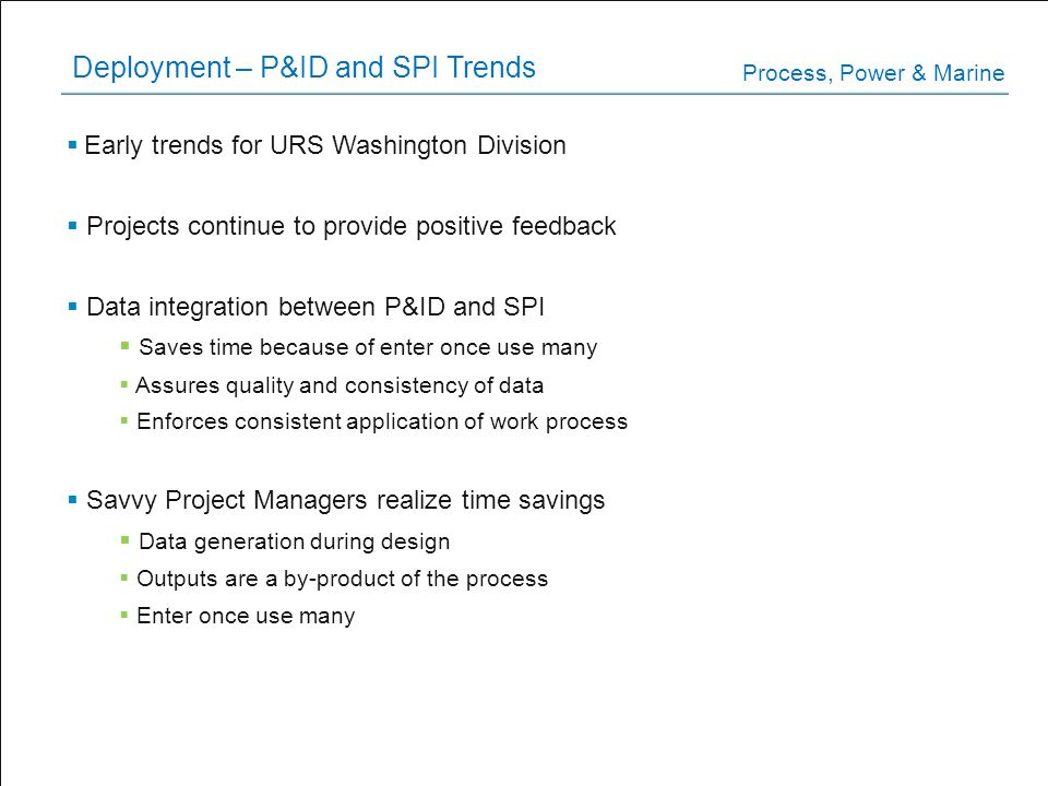Deployment – P&ID and SPI Trends