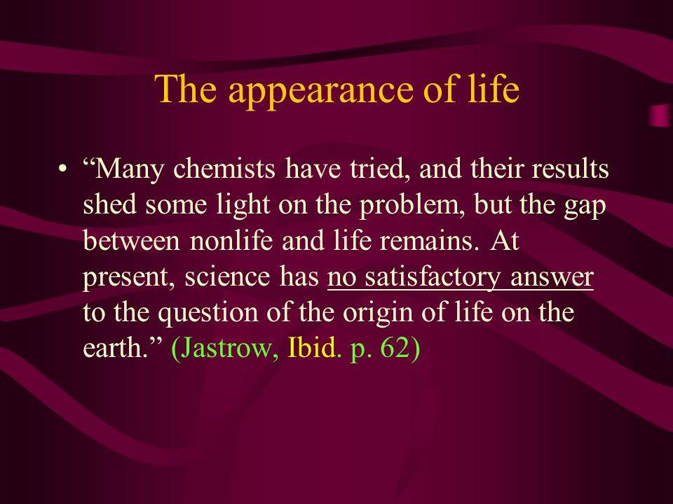 The appearance of life