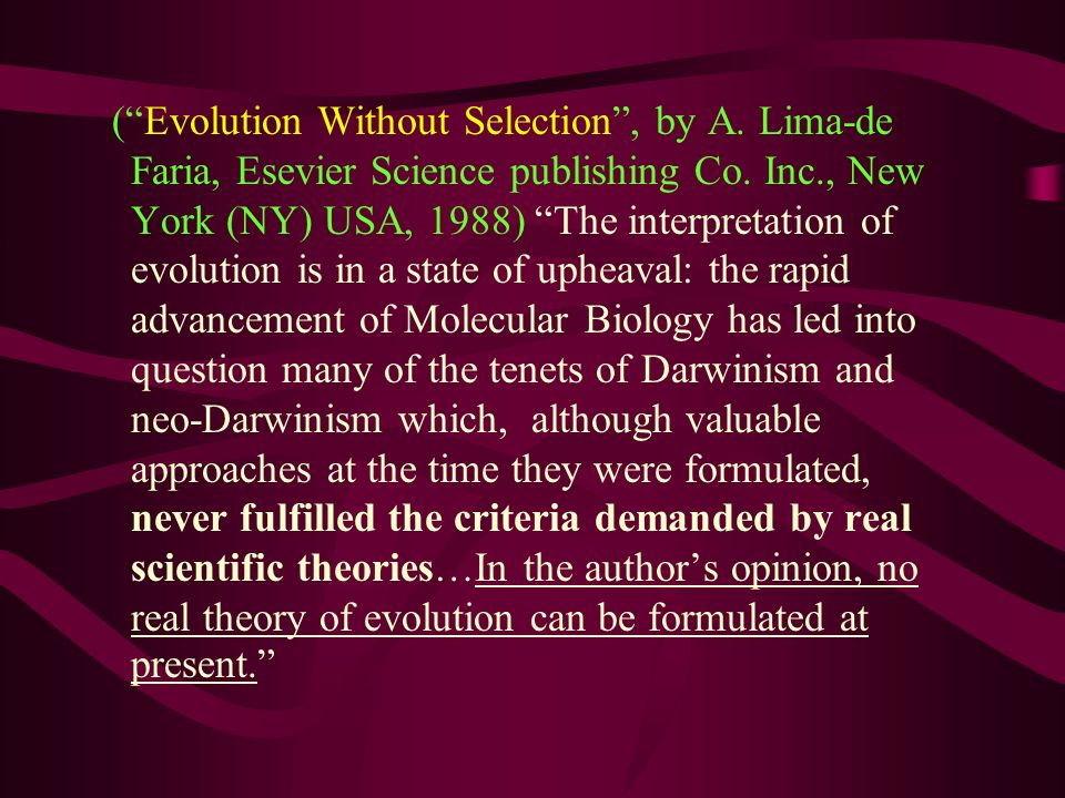 ( Evolution Without Selection , by A