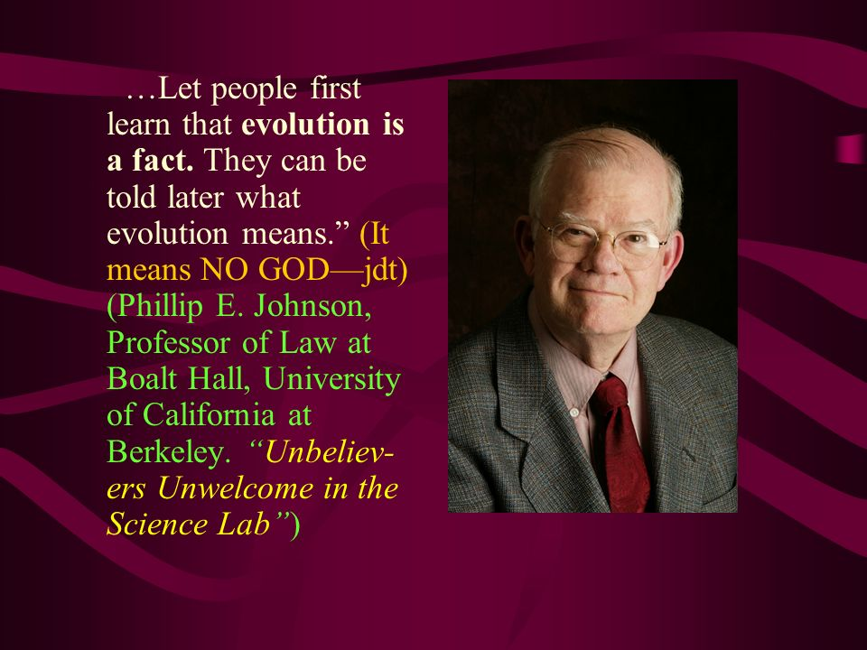 …Let people first learn that evolution is a fact