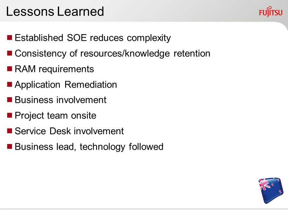 Lessons Learned Established SOE reduces complexity