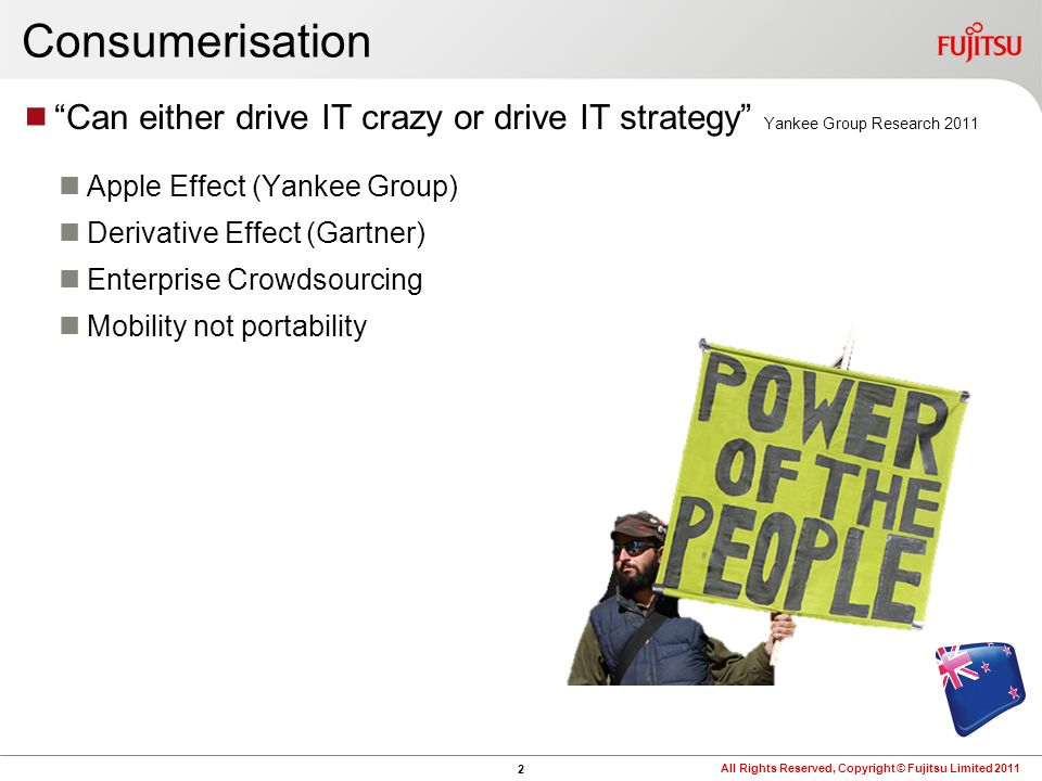 Consumerisation Can either drive IT crazy or drive IT strategy Yankee Group Research Apple Effect (Yankee Group)