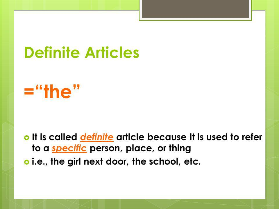 = the Definite Articles