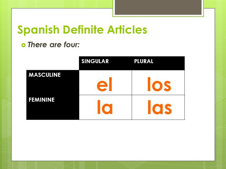 Spanish Definite Articles