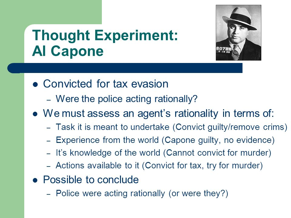 Thought Experiment: Al Capone