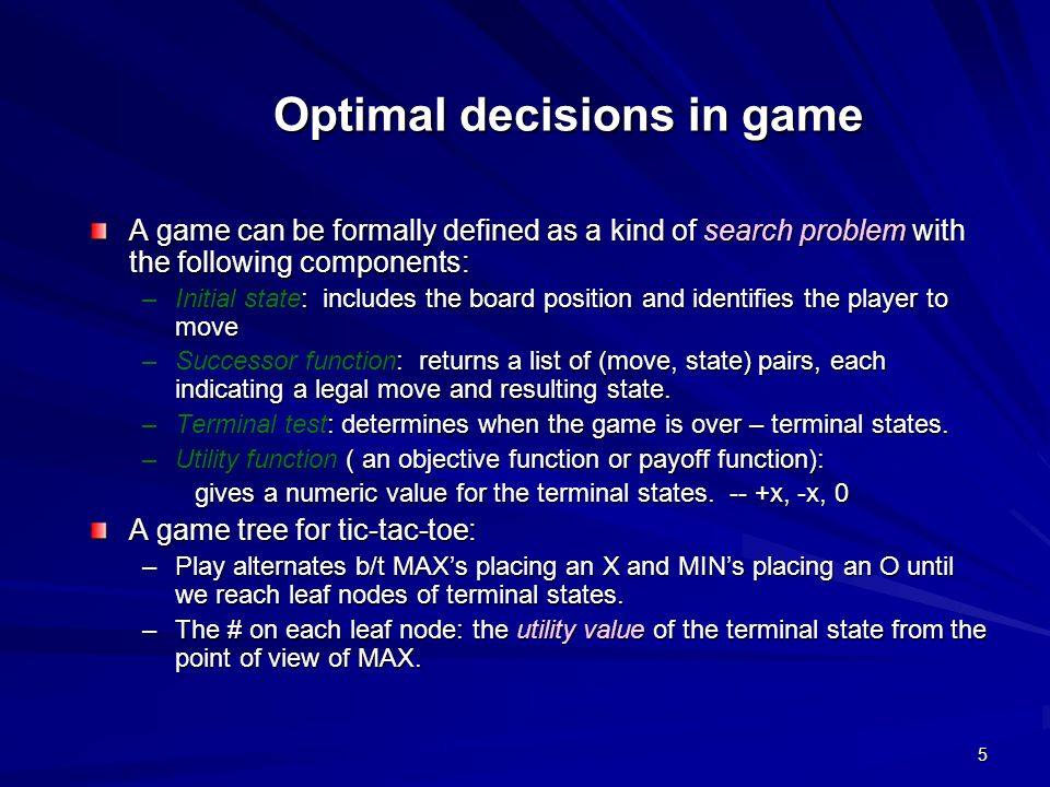 Optimal decisions in game