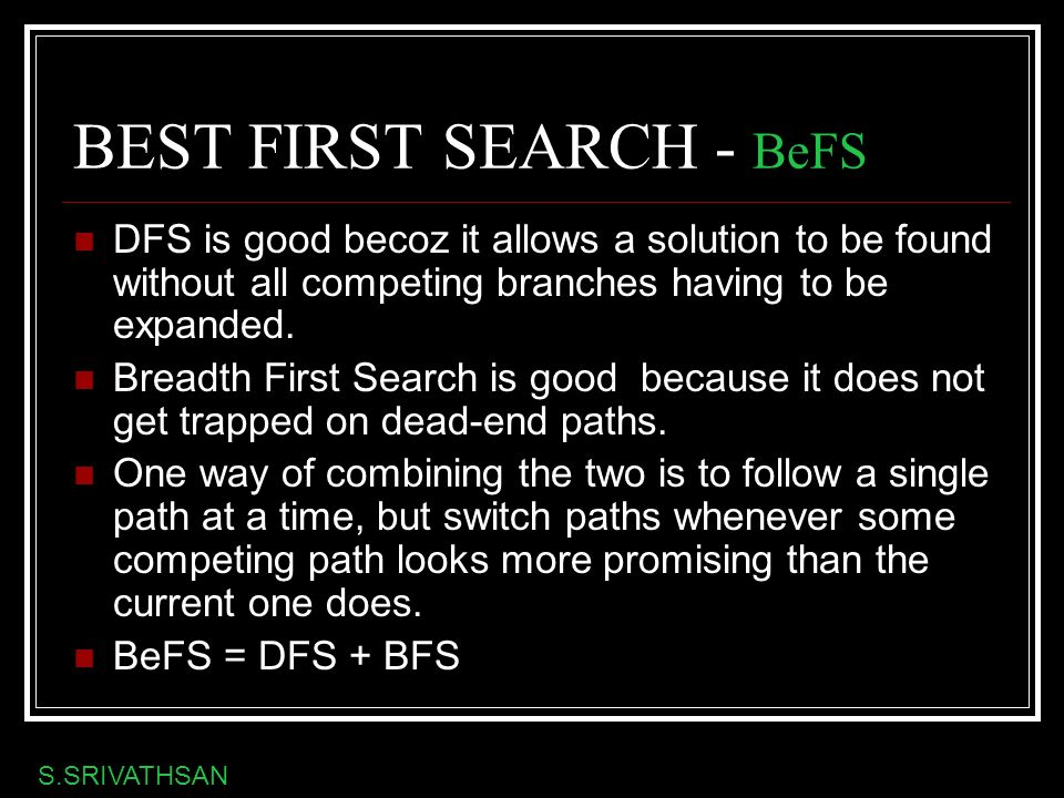 BEST FIRST SEARCH - BeFS