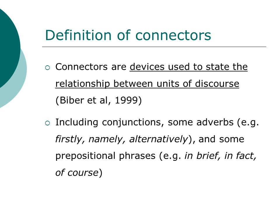 Definition of connectors