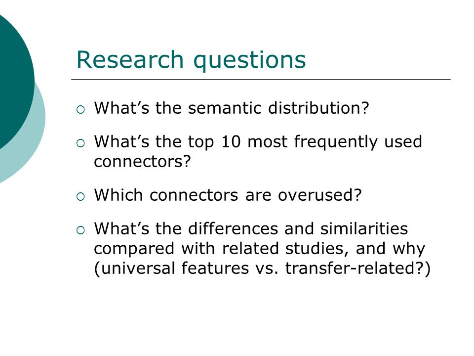 Research questions What's the semantic distribution
