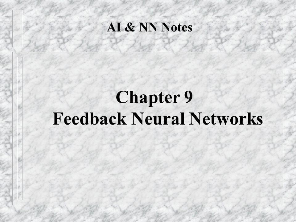 Feedback Neural Networks