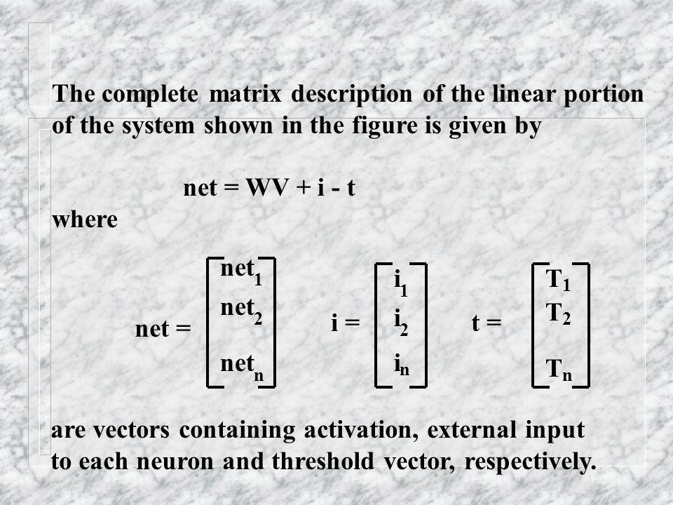 The complete matrix description of the linear portion