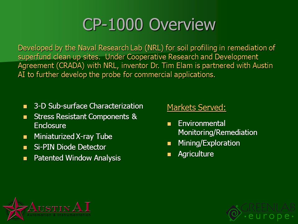 CP-1000 Overview Markets Served: