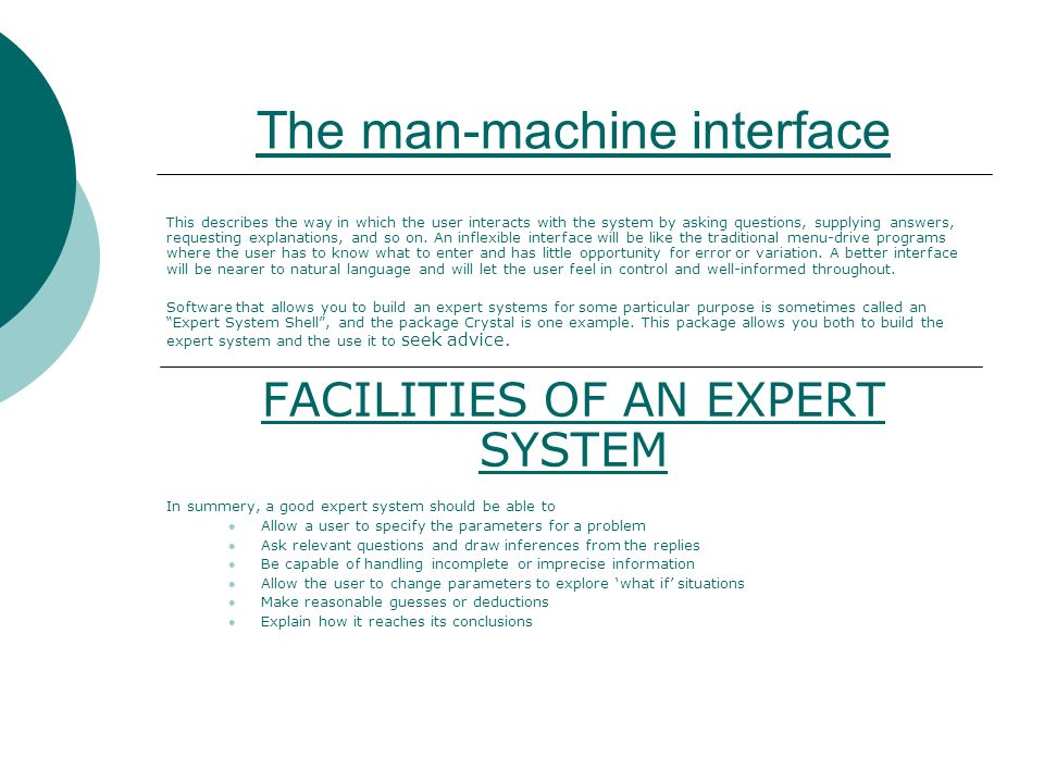 The man-machine interface