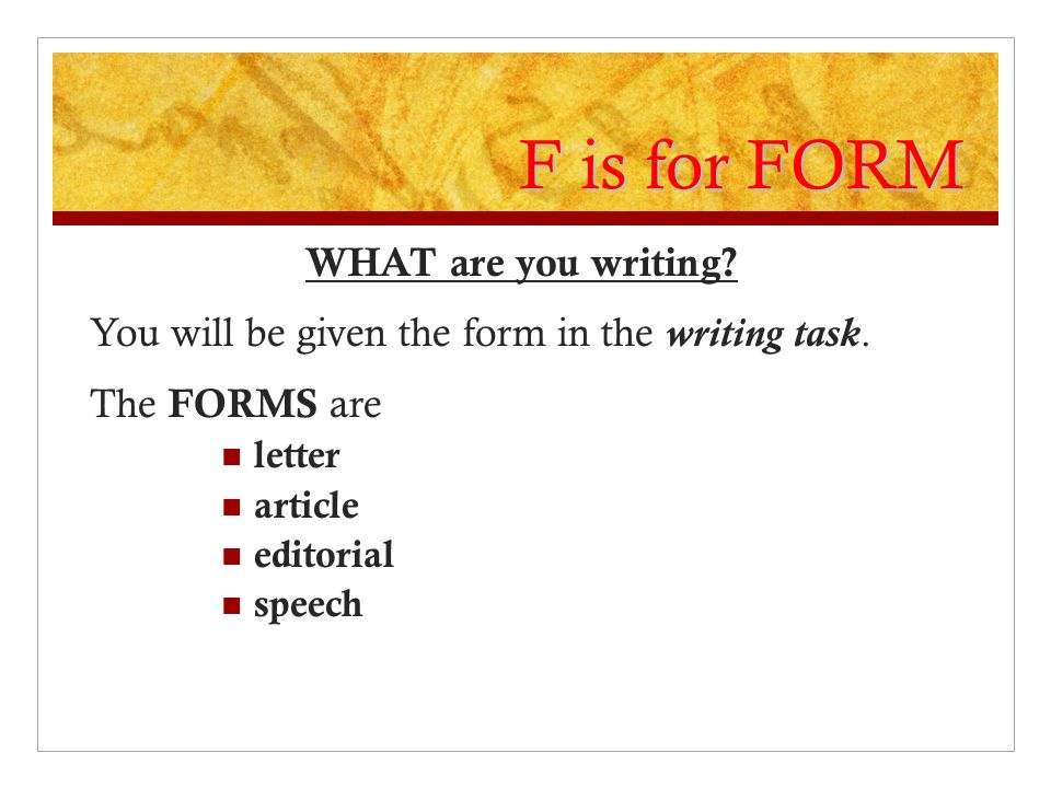 F is for FORM WHAT are you writing
