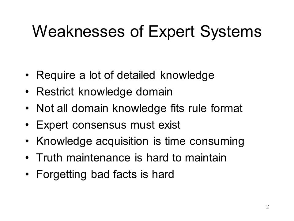 Weaknesses of Expert Systems