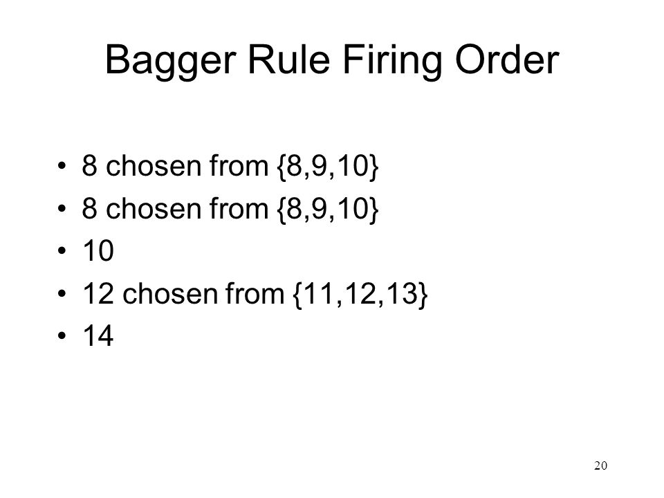 Bagger Rule Firing Order