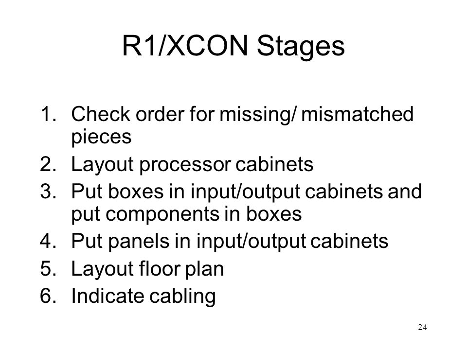 R1/XCON Stages Check order for missing/ mismatched pieces