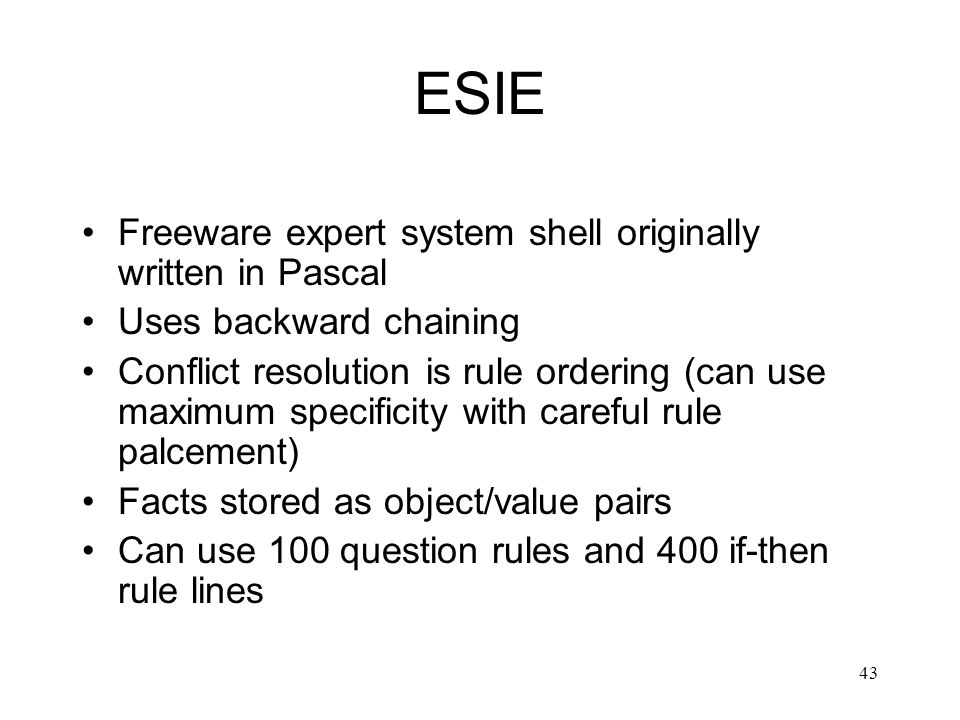 ESIE Freeware expert system shell originally written in Pascal