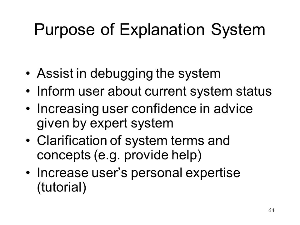 Purpose of Explanation System