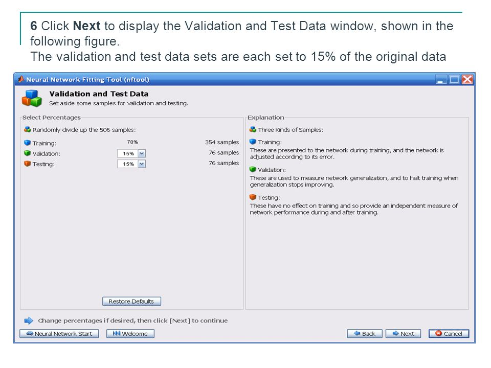 6 Click Next to display the Validation and Test Data window, shown in the following figure.