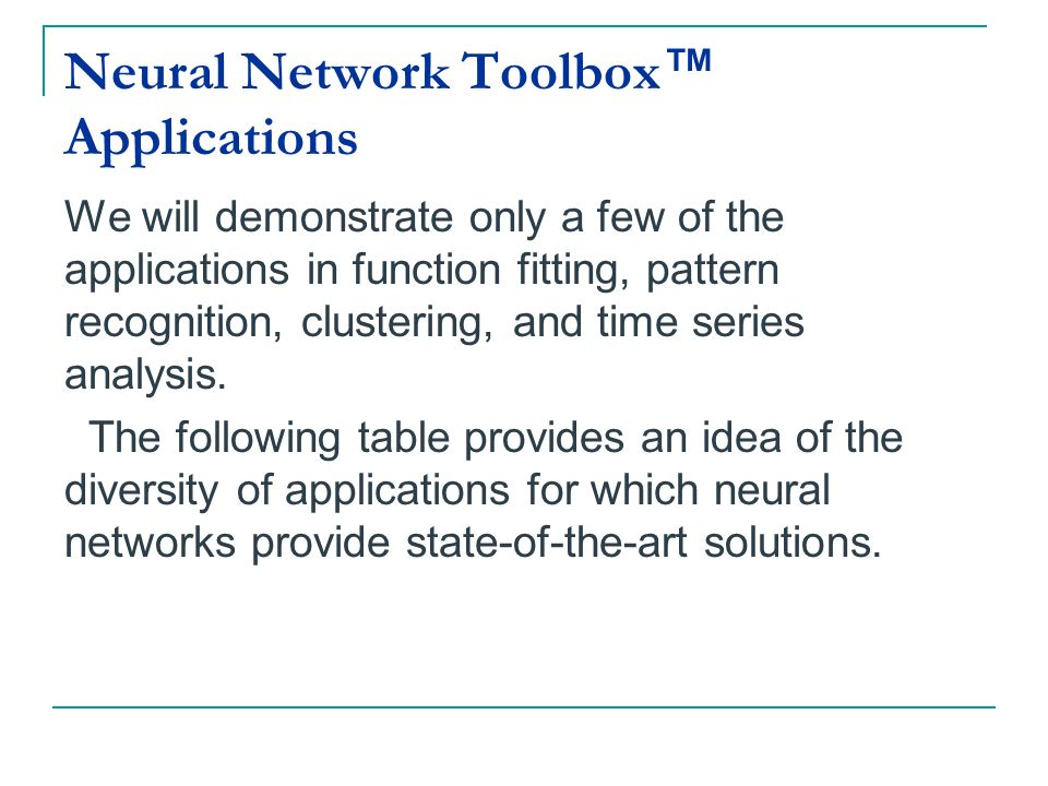 Neural Network Toolbox™ Applications