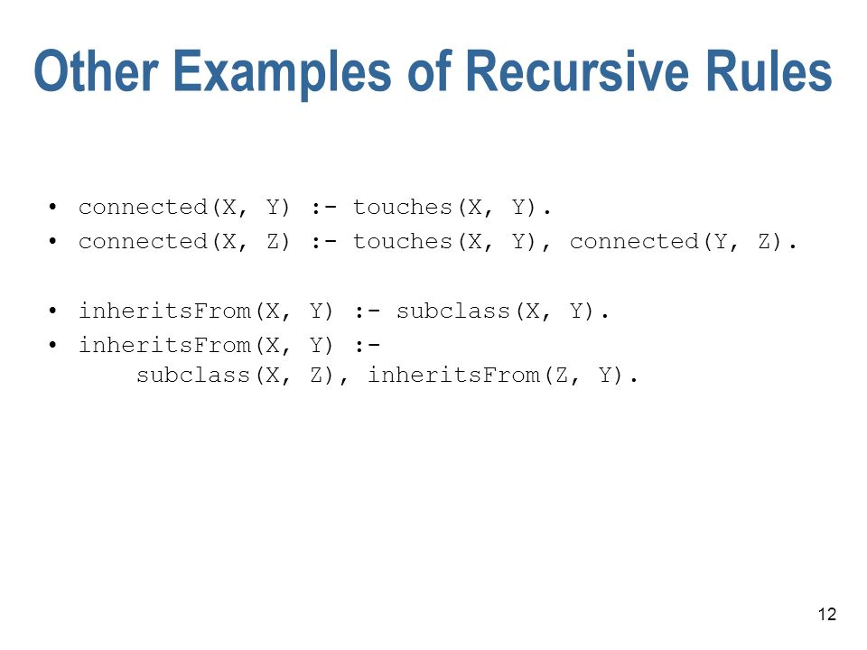 Other Examples of Recursive Rules