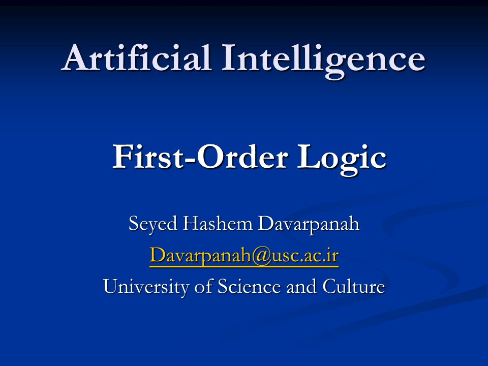 Artificial Intelligence First-Order Logic