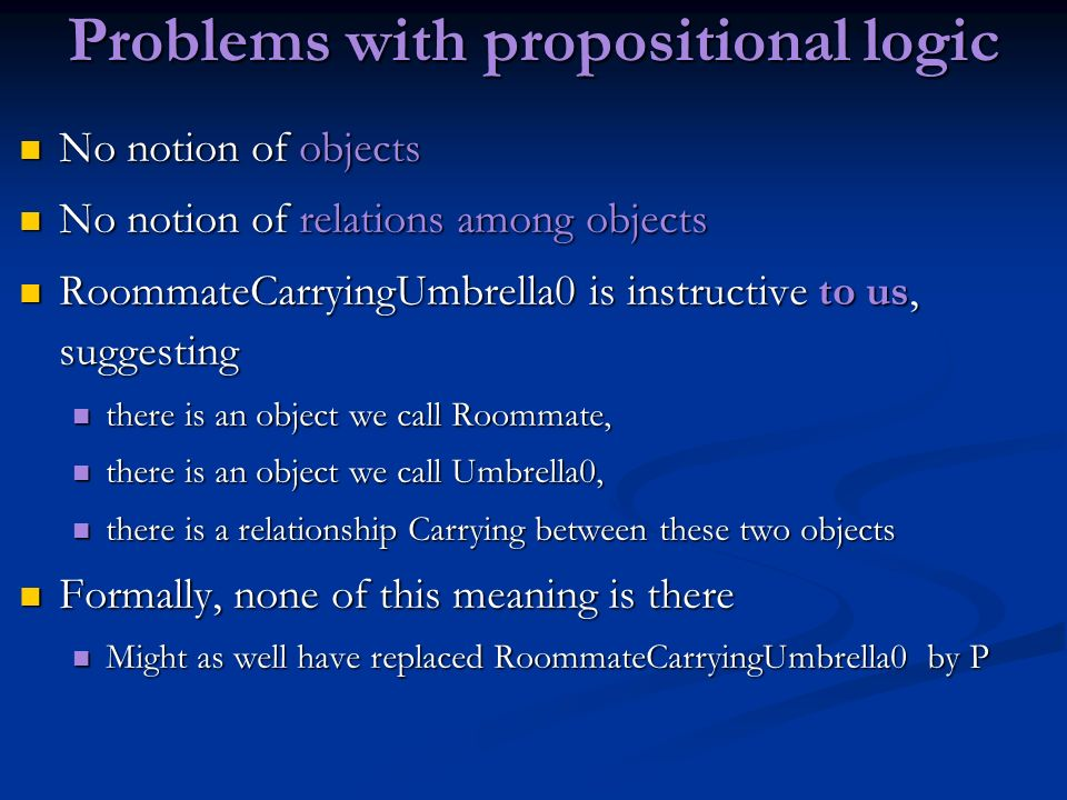 Problems with propositional logic