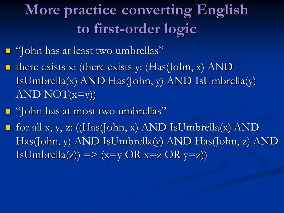 More practice converting English to first-order logic