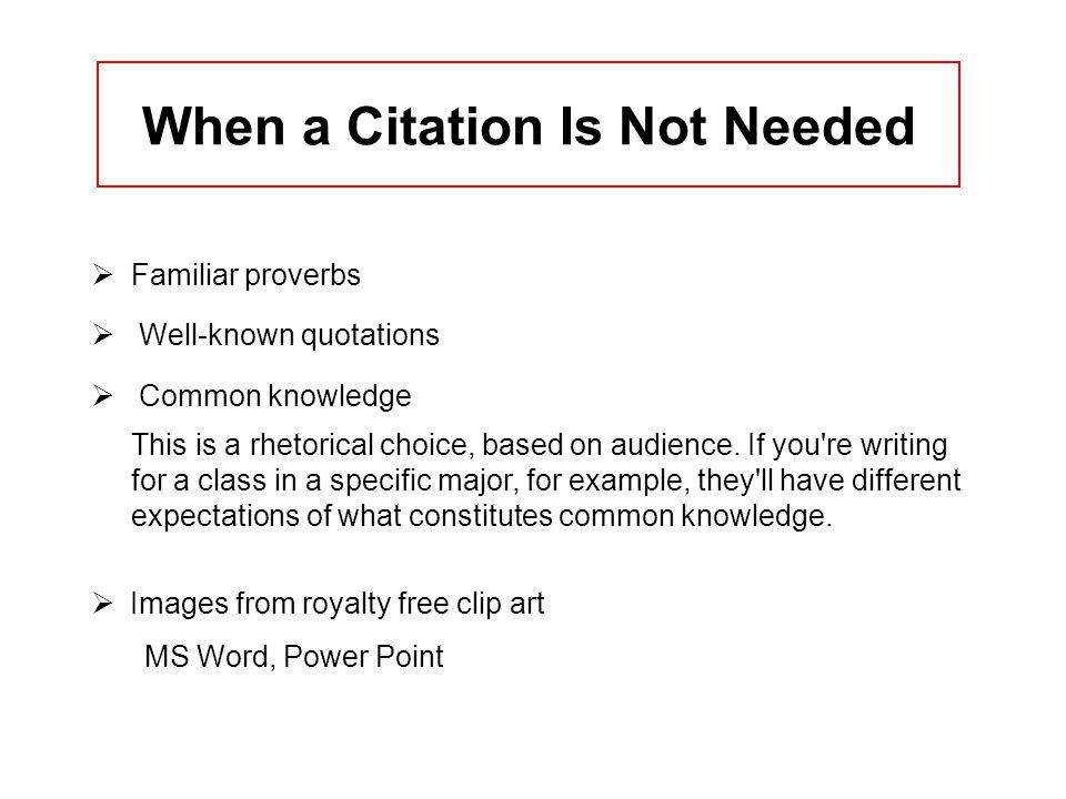 When a Citation Is Not Needed