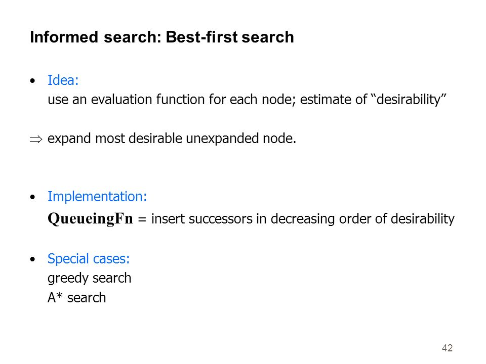 Informed search: Best-first search