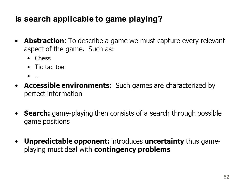 Is search applicable to game playing