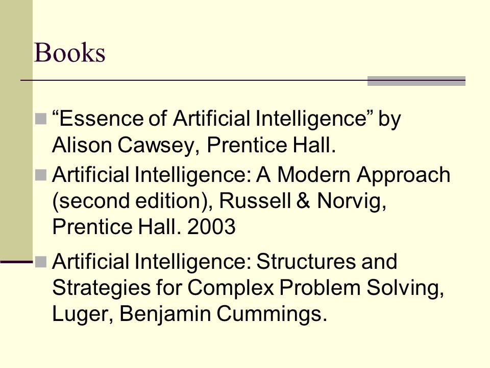 Books Essence of Artificial Intelligence by Alison Cawsey, Prentice Hall.